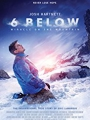 6 Below: Miracle on the Mountain 2017
