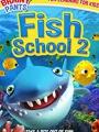 Fish School 2 2019