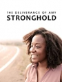 The Deliverance of Amy Stronghold 2021