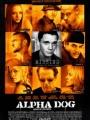 Alpha Dog 2006