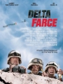 Delta Farce 2007