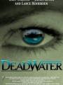 Deadwater 2008