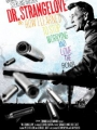 Dr. Strangelove or: How I Learned to Stop Worrying and Love the Bomb 1964