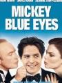 Mickey Blue Eyes 1999