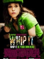 Whip It 2009