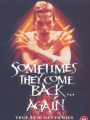 Sometimes They Come Back... Again 1996