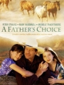 A Father's Choice 2000