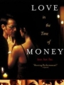 Love in the Time of Money 2002