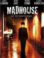 Madhouse 2004