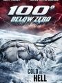 100 Degrees Below Zero 2013