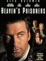 Heaven's Prisoners 1996
