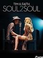 Tim & Faith: Soul2Soul 2017