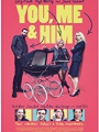 You, Me and Him 2018