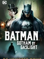 Batman: Gotham by Gaslight 2018