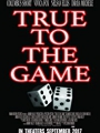 True to the Game 2017
