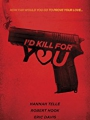 I'd Kill for You 2018
