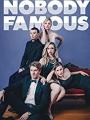 Nobody Famous 2018