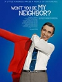 Won't You Be My Neighbor? 2018