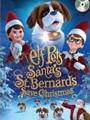 Elf Pets: Santa's St. Bernards Save Christmas 2018