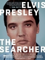 Elvis Presley: The Searcher 2018