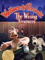 Wallace & Gromit in The Wrong Trousers 1993