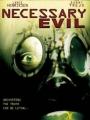 Necessary Evil 2008
